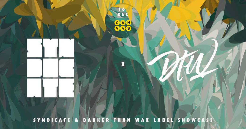NITE: SYNDICATE & DARKER THAN WAX LABEL SHOWCASE