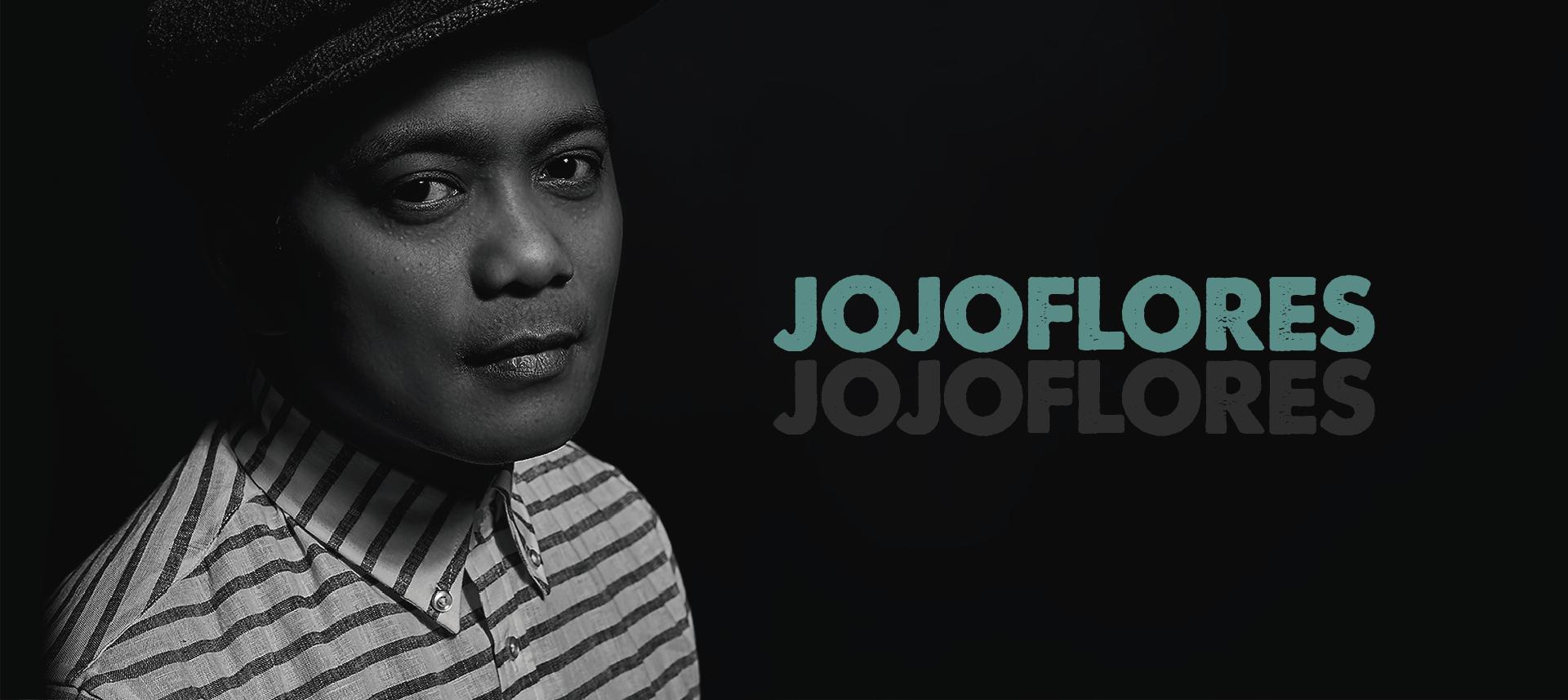 Profile: JOJO FLORES